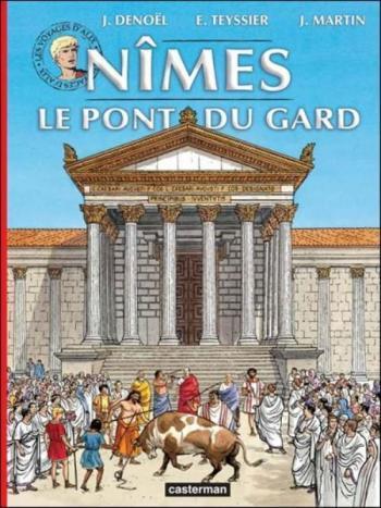Couverture de l'album Les Voyages d'Alix - 33. Nîmes - Pont du Gard
