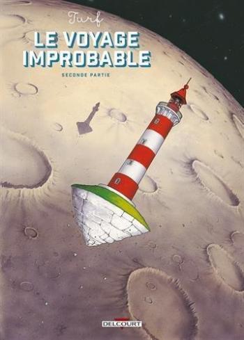 Couverture de l'album Le Voyage Improbable - 2. Seconde Partie