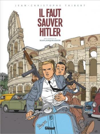 Couverture de l'album Kaplan et Masson - 2. Il faut sauver Hitler !