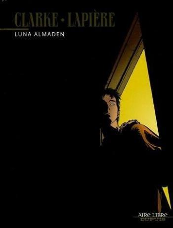 Couverture de l'album Luna Almaden (One-shot)