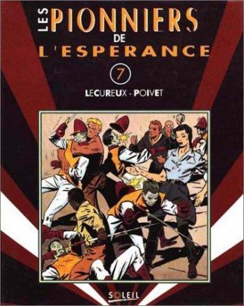 Couverture de l'album Les Pionniers de l'espérance (Intégrale) - 7. Volume 7