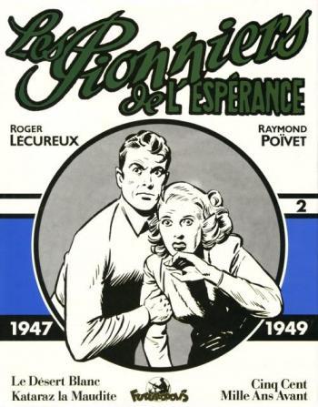 Couverture de l'album Les Pionniers de l'espérance (Intégrale) - 2. 1947-1949