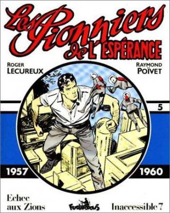 Couverture de l'album Les Pionniers de l'espérance (Intégrale) - 5. 1957-1960