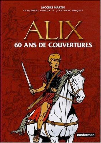 Couverture de l'album Alix - HS. 60 ans de couvertures