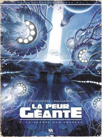 Couverture de l'album La Peur géante - 3. La Guerre des abysses