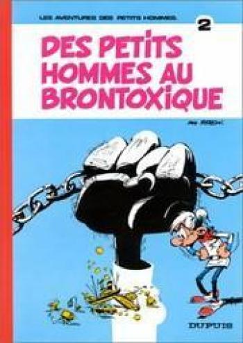 Couverture de l'album Les Petits Hommes - 2. Les Petits Hommes au Brontoxique