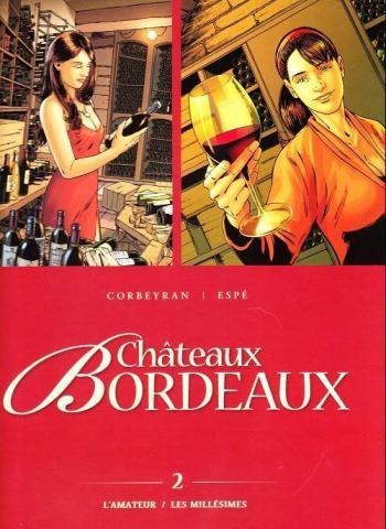 Couverture de l'album Châteaux Bordeaux - INT. 2 - L'Amateur / Les Millésimes