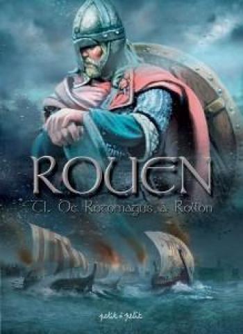 Couverture de l'album Rouen - 1. De Rotomagus à Rollon