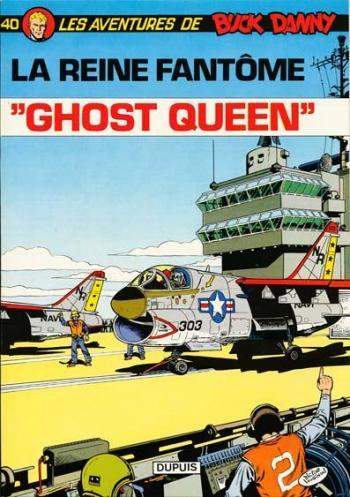 """Couverture de l'album Buck Danny - 40. """"Ghost Queen"""""""