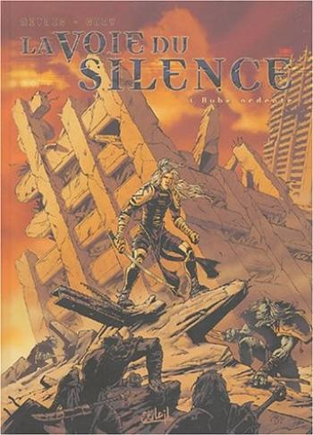 Couverture de l'album La voie du silence - 1. L'aube ardente