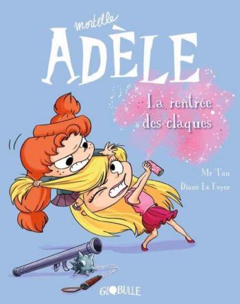 Couverture de l'album Mortelle Adèle - 9. La Rentrée des claques