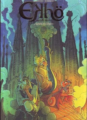 Couverture de l'album Ekhö monde miroir - 4. Barcelona