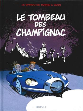 Couverture de l'album Une aventure de Spirou et Fantasio par... (Le Spirou de…) - 3. Le Tombeau des Champignac