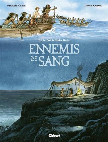 Couverture de l'album Ennemis de sang - 2. Le Roi de Huka-Huka