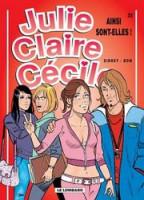 Julie, Claire, Cécile 22. Ainsi sont-elles !