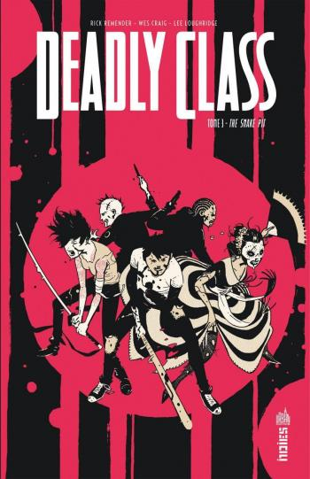 Couverture de l'album Deadly Class - 3. The Snake Pit
