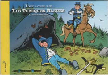 Couverture de l'album Les Tuniques bleues - HS. Tout savoir sur Les Tuniques Bleues