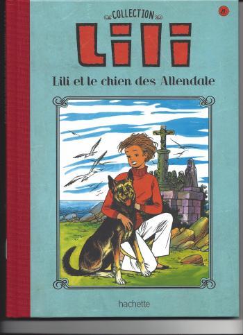 Couverture de l'album Lili - La Collection (Hachette) - 26. Lili et le chien des Allendale