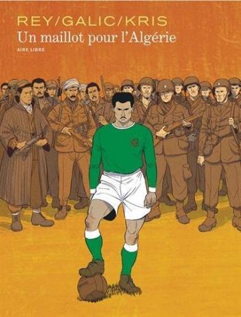 Couverture de l'album Un maillot pour l'Algérie (One-shot)
