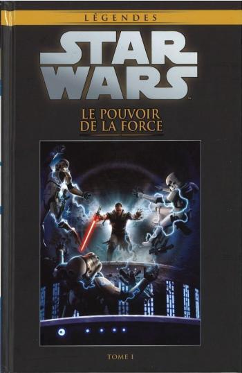 Couverture de l'album Star Wars (Collection Hachette) - 45. Le Pouvoir de la Force - Tome I