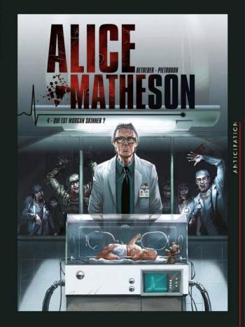 Couverture de l'album Alice Matheson - 4. Qui est Morgan Skinner ?