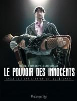Le Pouvoir des Innocents - Cycle II - Car l'enfer est ici 4. 2 visions pour un pays