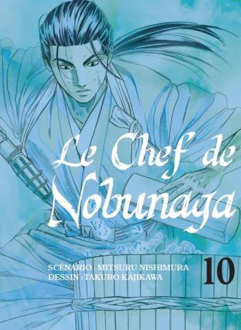 Couverture de l'album Le Chef de Nobunaga - 10. Une manoeuvre pour un changement d'ère