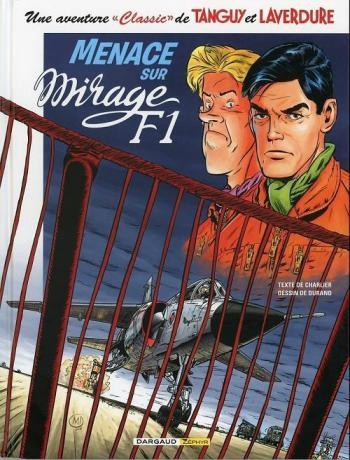 Couverture de l'album Tanguy et Laverdure (Classic) - 1. Menace sur mirage F1