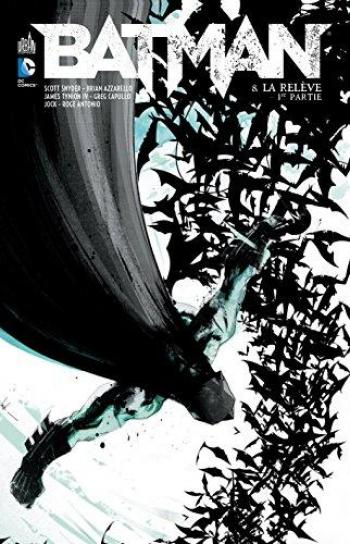 Couverture de l'album Batman (DC Renaissance) - 8. La Relève - 1re partie