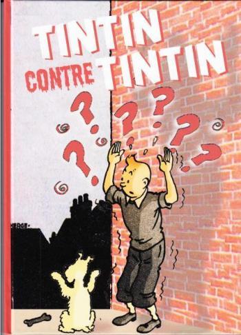 Couverture de l'album Tintin (Pastiches, parodies et pirates) - HS. Tintin contre Tintin