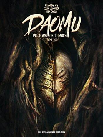 Couverture de l'album Daomu - Pilleurs de tombes - 1. Tome 1