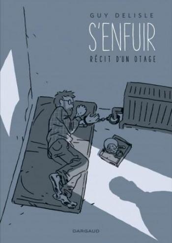 Couverture de l'album S'enfuir - Récit d'un otage (One-shot)