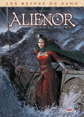 Couverture de l'album Les Reines de sang - Aliénor - 5. La Légende noire - Volume 5