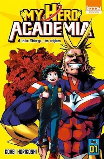 Couverture de l'album My Hero Academia - 1. Izuku Midoriya : les origines
