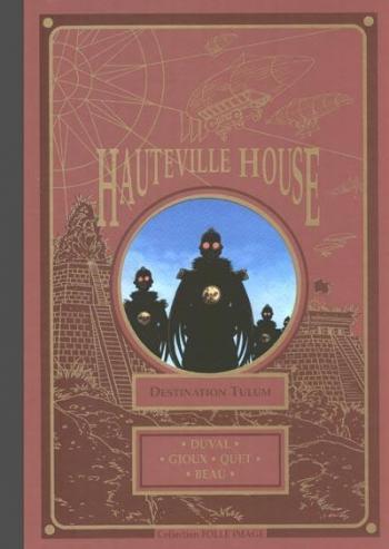 Couverture de l'album Hauteville House - 2. Destination Tulum