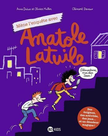 Couverture de l'album Anatole Latuile - HS. Mène l'enquête avec Anatole Latuile