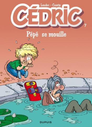 Couverture de l'album Cédric - 7. Pépé se mouille