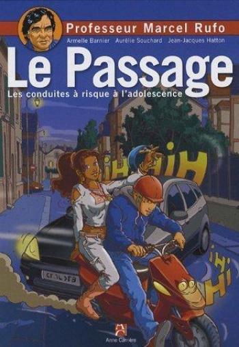 Couverture de l'album Le Passage - Les Conduites à risque à l'adolescence (One-shot)