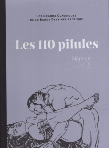Couverture de l'album Les Grands Classiques de la bande dessinée érotique (Collection Hachette) - 11. Les 110 pilules