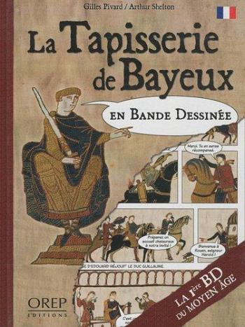 Couverture de l'album La Tapisserie de Bayeux en bande dessinée (One-shot)