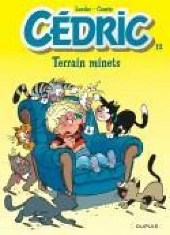 Couverture de l'album Cédric - 12. Terrain minets