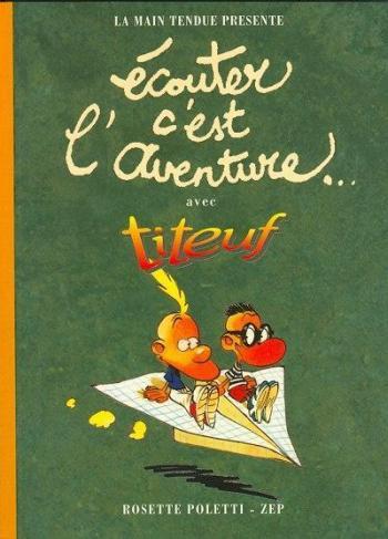 Couverture de l'album Titeuf - HS. Ecouter c'est l'aventure...