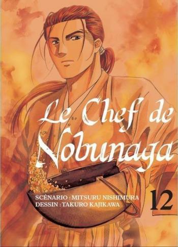 Couverture de l'album Le Chef de Nobunaga - 12. Une cuisine adaptée au thé