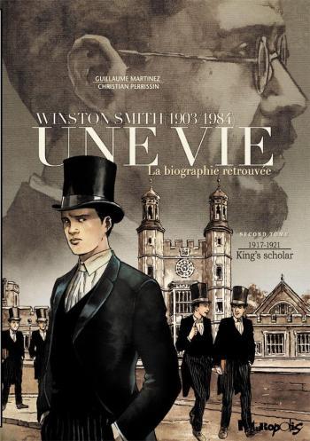 Couverture de l'album Une vie - Winston Smith (1903-1984) - La Biographie retrouvée - 2. 1917-1921 - King's Scholar