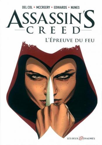 Couverture de l'album Assassin's Creed (Comics) - 1. L'Épreuve du feu
