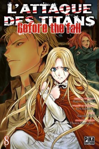 Couverture de l'album L'Attaque des Titans - Before the Fall - 8. Before the Fall - Tome 8