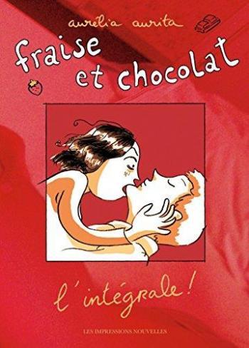 Couverture de l'album Fraise et Chocolat - INT. Fraise et Chocolat - L'Intégrale