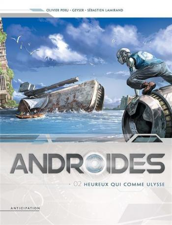 Couverture de l'album Androïdes - 2. Heureux qui comme Ulysse