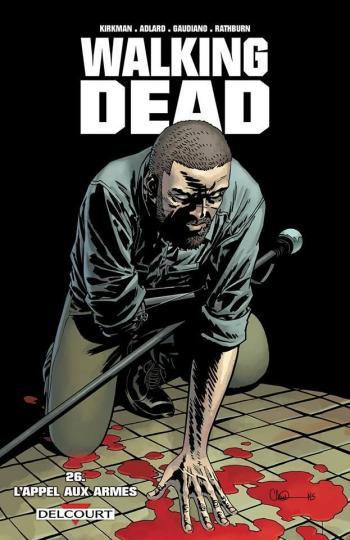Couverture de l'album Walking Dead - 26. L'Appel aux armes