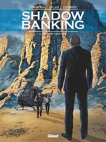 Couverture de l'album Shadow Banking - 3. La Bombe grecque